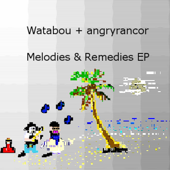 Melodies & Remedies EP cover art