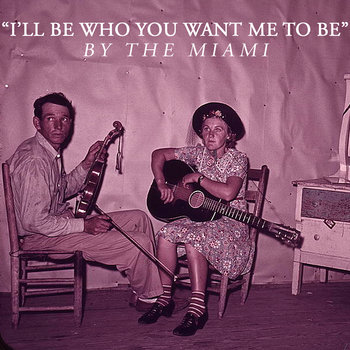 """I'll Be Who You Want Me To Be"" cover art"