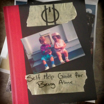 Self Help Guide for Being Alone cover art