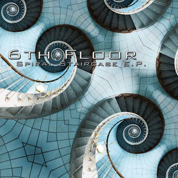 6th Floor - Spiral Staircase E.P. cover art