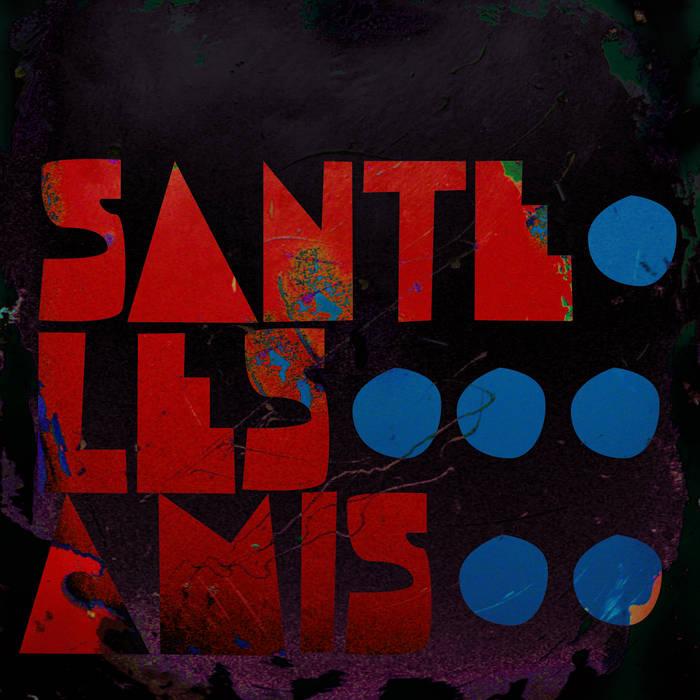 Santé Les Amis cover art