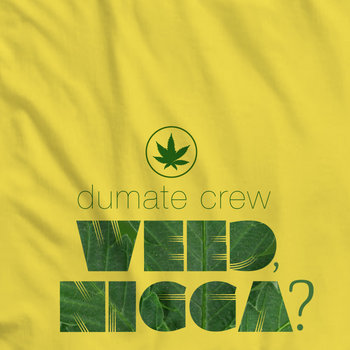 Weed, Ni**a? cover art