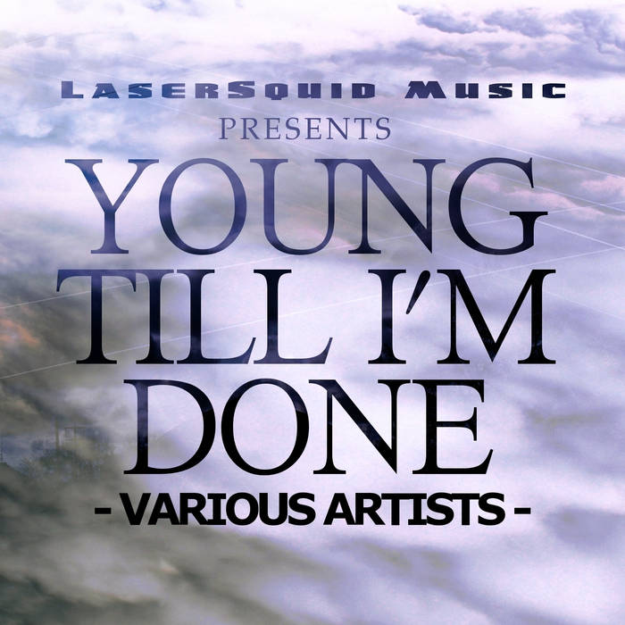 V/A Young Till I'm Done cover art