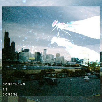 'Something is coming' (2013) cover art