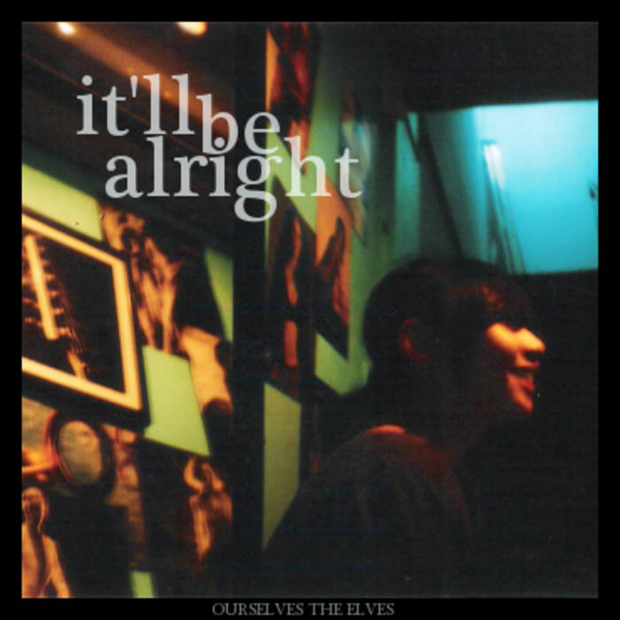 It'll Be Alright (EP) cover art