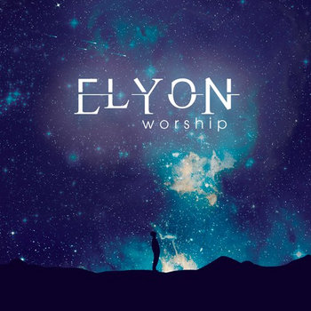 Elyon Worship cover art