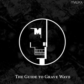 The Guide to Grave Wave [Disc 2] cover art