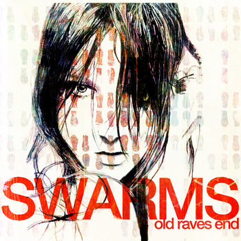 LODUBS11001 - Swarms - Old Raves End cover art