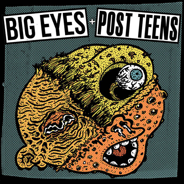 BIG EYES / POST TEENS split cover art