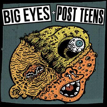BIG EYES / POST TEENS split cover art