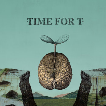 TIME FOR T cover art