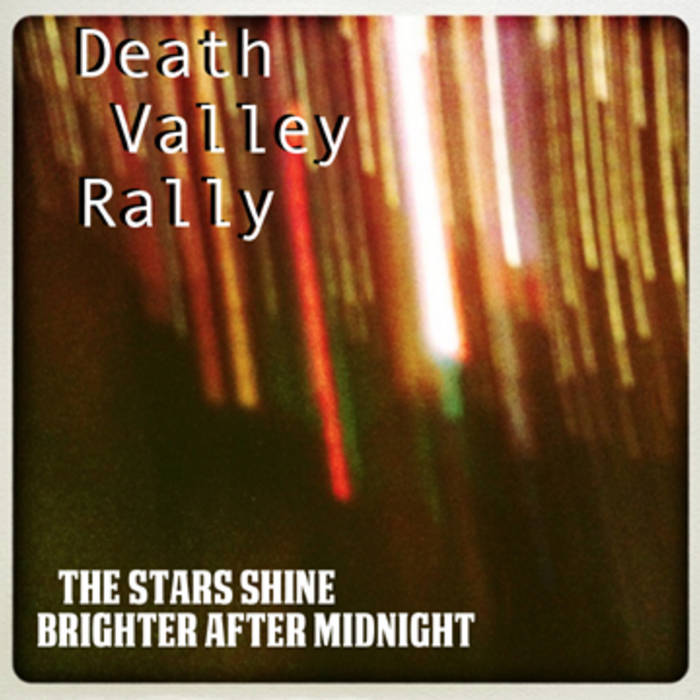 """Death Valley Rally """"The Stars Shine Brighter After Midnight"""" EP cover art"""