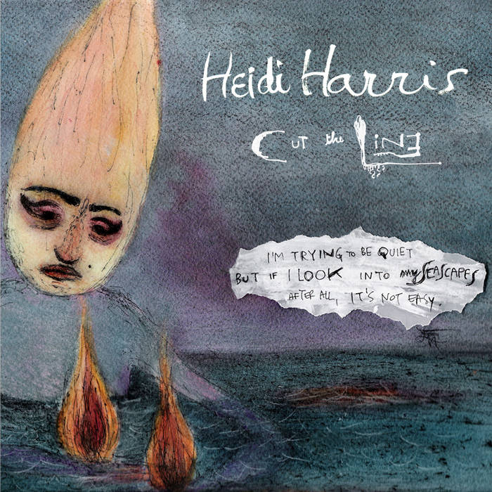 Heidi Harris - Cut The Line cover art