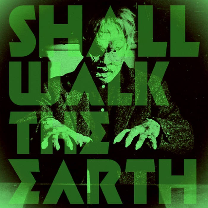 Shall Walk the Earth cover art