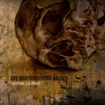 Arrastrado A La Ciénaga cover art