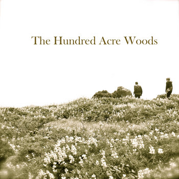 The Hundred Acre Woods EP cover art