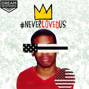#NeverLovedUs - Jasiri X cover art