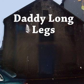 Daddy Long Legs cover art