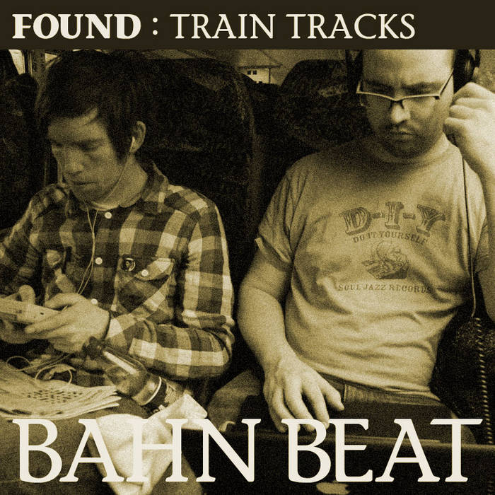 Train Tracks : Bahn Beat cover art