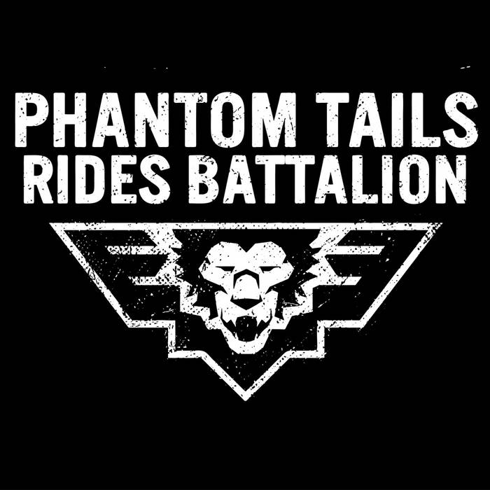 Phantom Tails Rides Battalion cover art