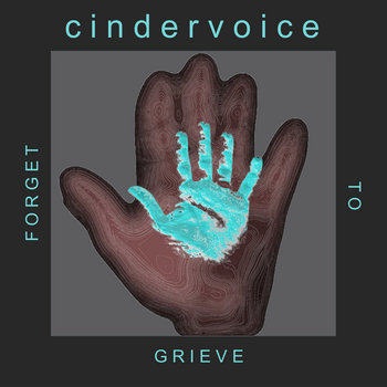 Forget To Grieve cover art