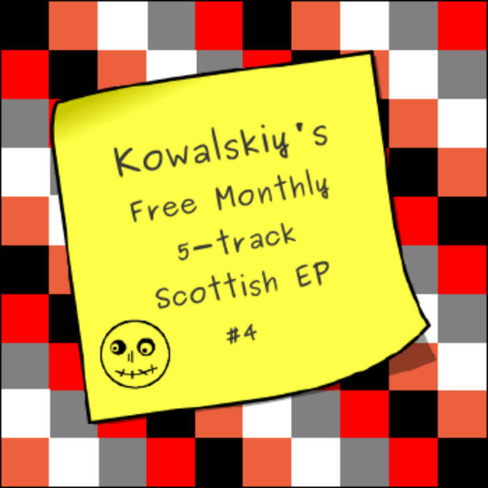Kowalskiy's Free Monthly Scottish EP #4 cover art