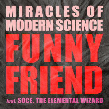 Funny Friend (feat. Soce, the Elemental Wizard) cover art
