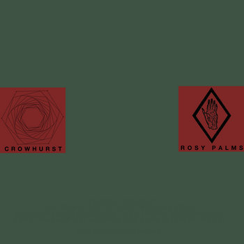 Crowhurst / Rosy Palms Split cover art