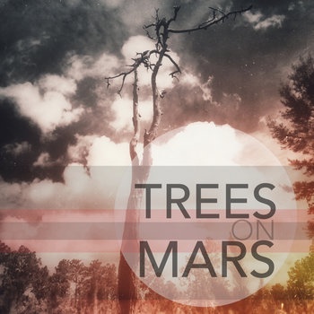 Trees on Mars EP cover art