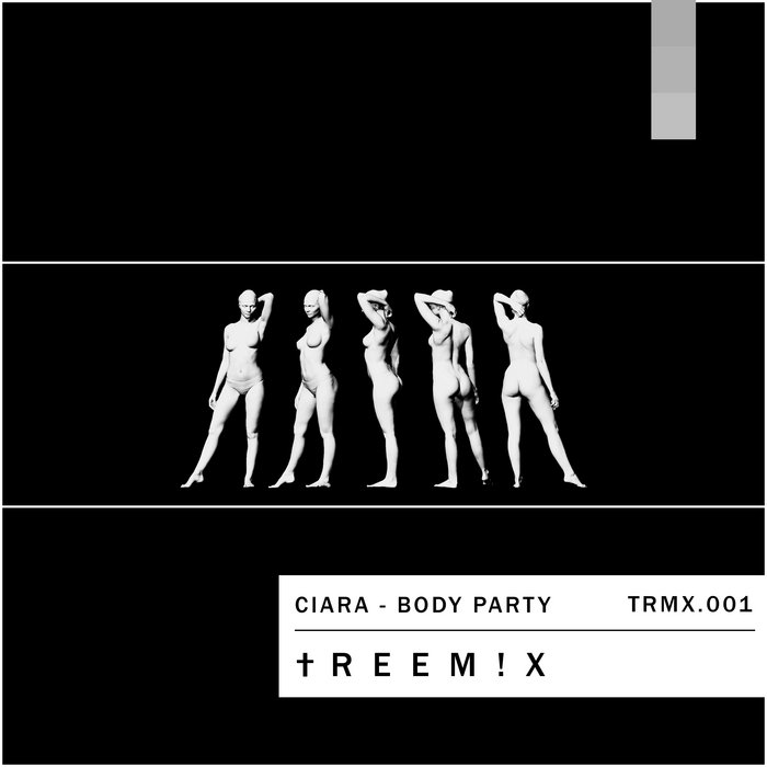 Ciara - Body Party (†REEM!X) cover art