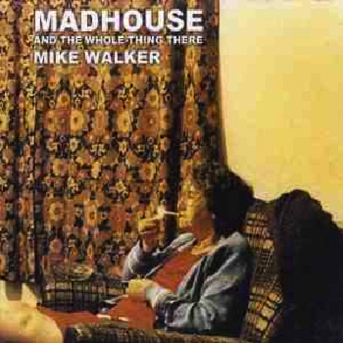 Madhouse and the Whole Thing There cover art