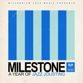Milestone - A Year of Jazz Jousting cover art