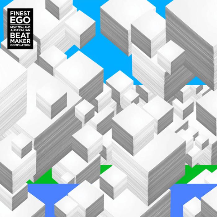 Finest Ego | New Zealand / Australian Beatmaker Compilation cover art