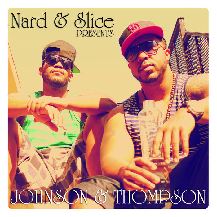 BC - Nard & Slice Presents Johnson & Thompson cover art