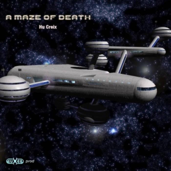Hu Creix - A Maze Of Death OST GHGR3113 cover art