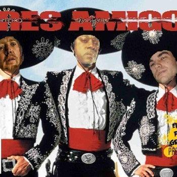 Tres Amigos Single cover art