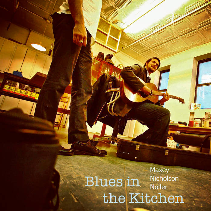 Blues in the Kitchen - EP cover art
