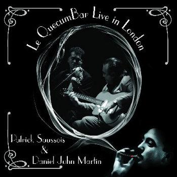 daniel john martin & patrick saussois. live at the Q cover art