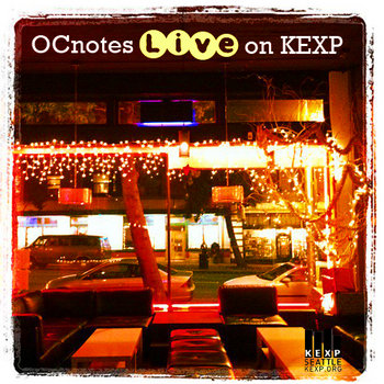 OCnotes Live on KEXP cover art