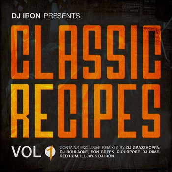 DJ IRON Presents - CLASSIC RECIPES Vol.1 cover art