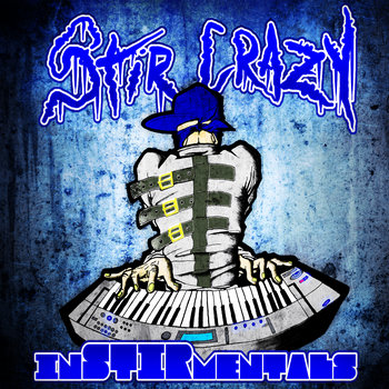 "Stir Crazy ""InSTIRmentals"" (FREE BEATS) cover art"