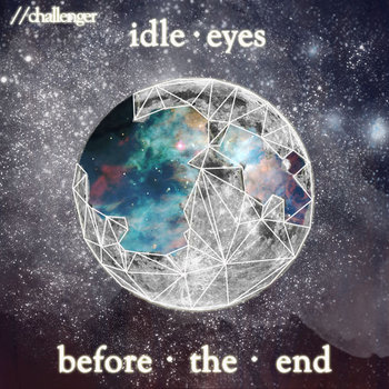 Idle Eyes Before The End cover art