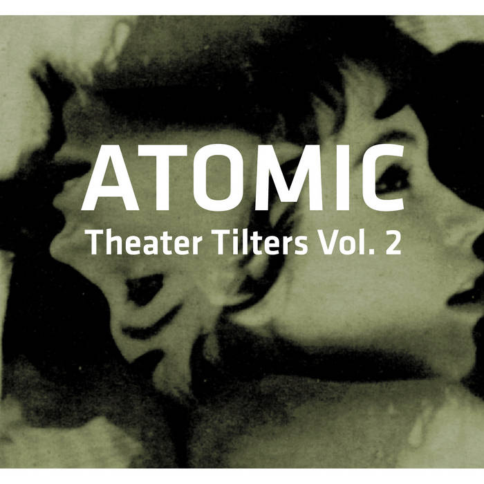 Theater Tilters Vol II cover art