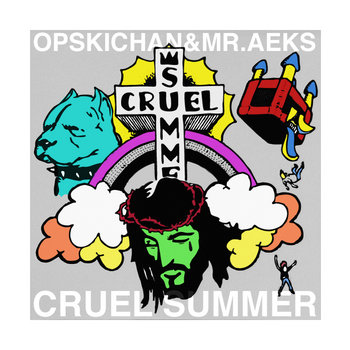 CRUEL SUMMER prod. by MR.AEKS cover art