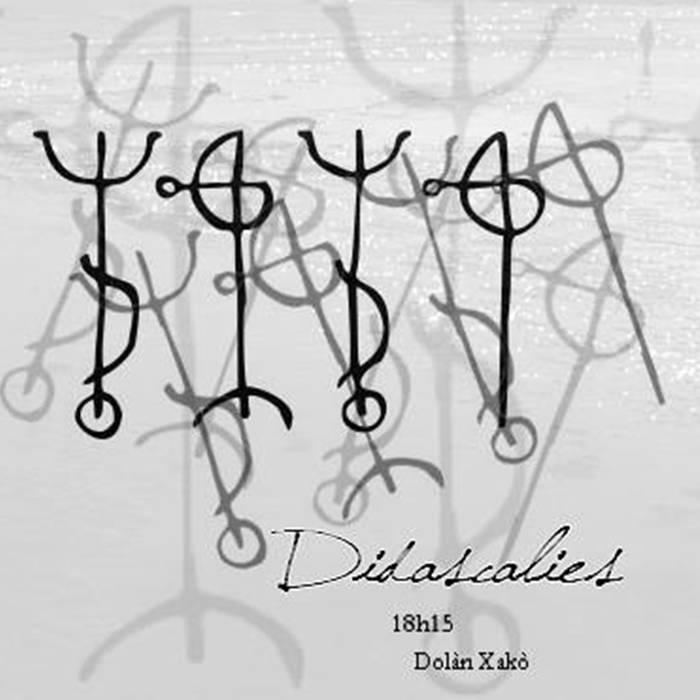 Dolàn Xakò feat. 18h15 - Didascalies (2015)
