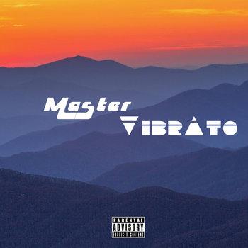 Master Vibrato (EP) cover art