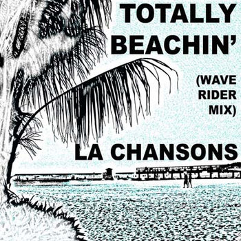 Totally Beachin (wave rider remix) cover art