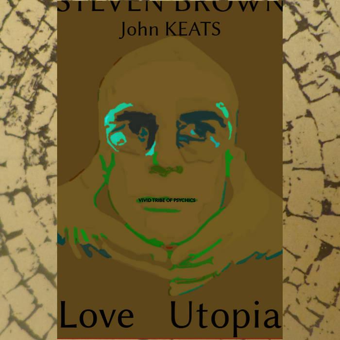 Love Utopia : Brown Ketamine cover art
