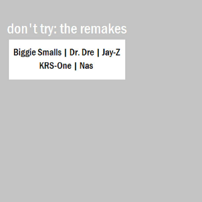 Superb Machine Gun Funk (Biggie Smalls). From The Remakes By Donu0027t Try