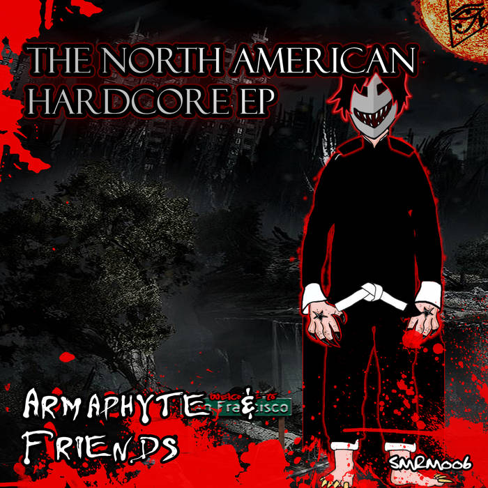 [SMRM006] Armaphyte & Friends - The North American Hardcore EP cover art